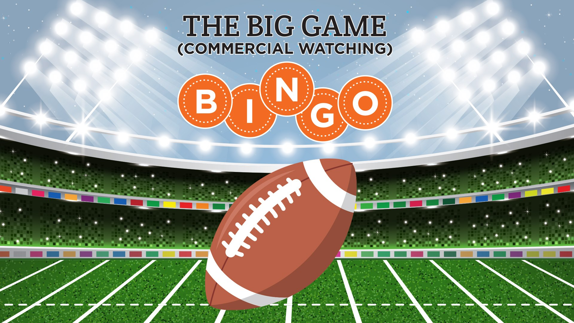 The Big Game + Commercial Watching BINGO